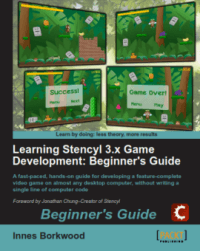 Learning Stencyl - The Officially Endorsed Textbook by Innes Borkwood
